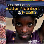 2012 Report Launch: On the Path to Better Nutrition and Health